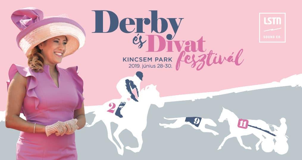 Az LSTN a Derby és Divat 2019 Fesztiválon